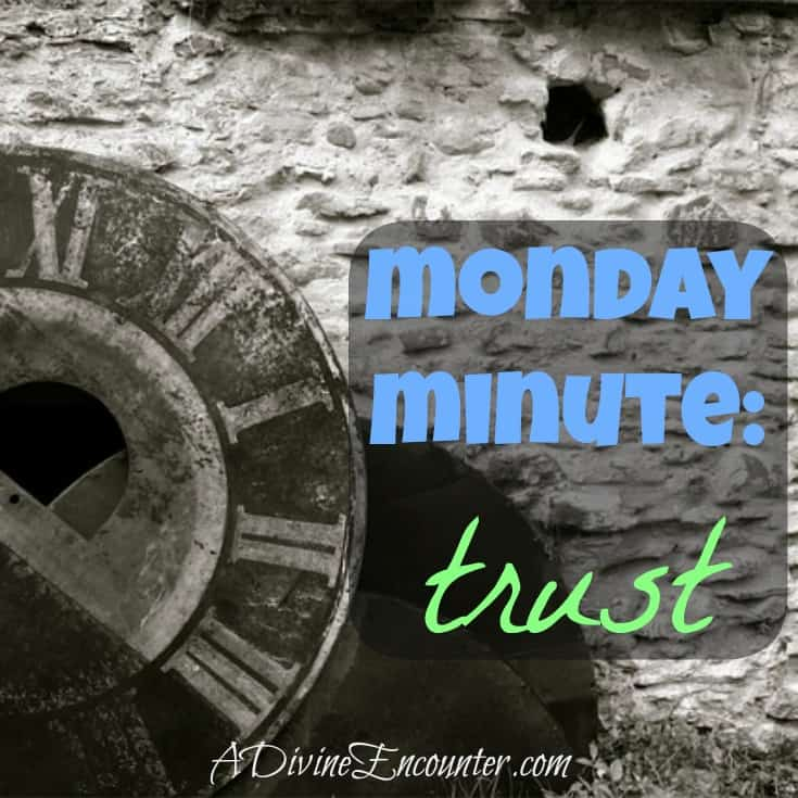 Brief but powerful post examining our trust in the Lord. (Psalm 143:8) http://adivineencounter.com/monday-minute-trust