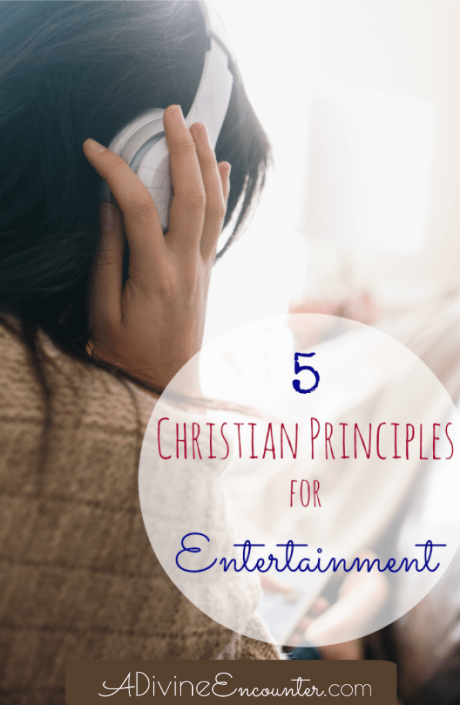 What does God say about a Christian's entertainment choices? Does it even matter? Insightful post offers 5 biblical principles for entertainment.