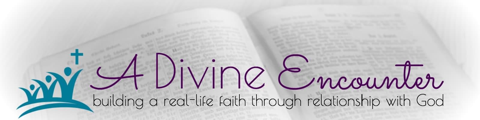 A Divine Encounter