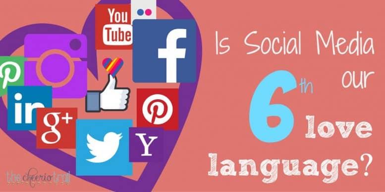 Social-Media-6th-love-language-777x389
