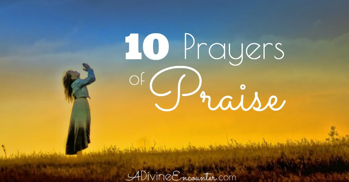 Praying the Scriptures: Prayers of Praise