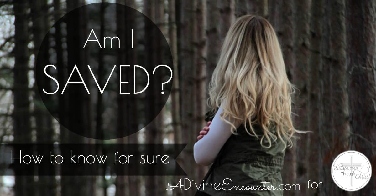 What to Do When You're Doubting Your Salvation