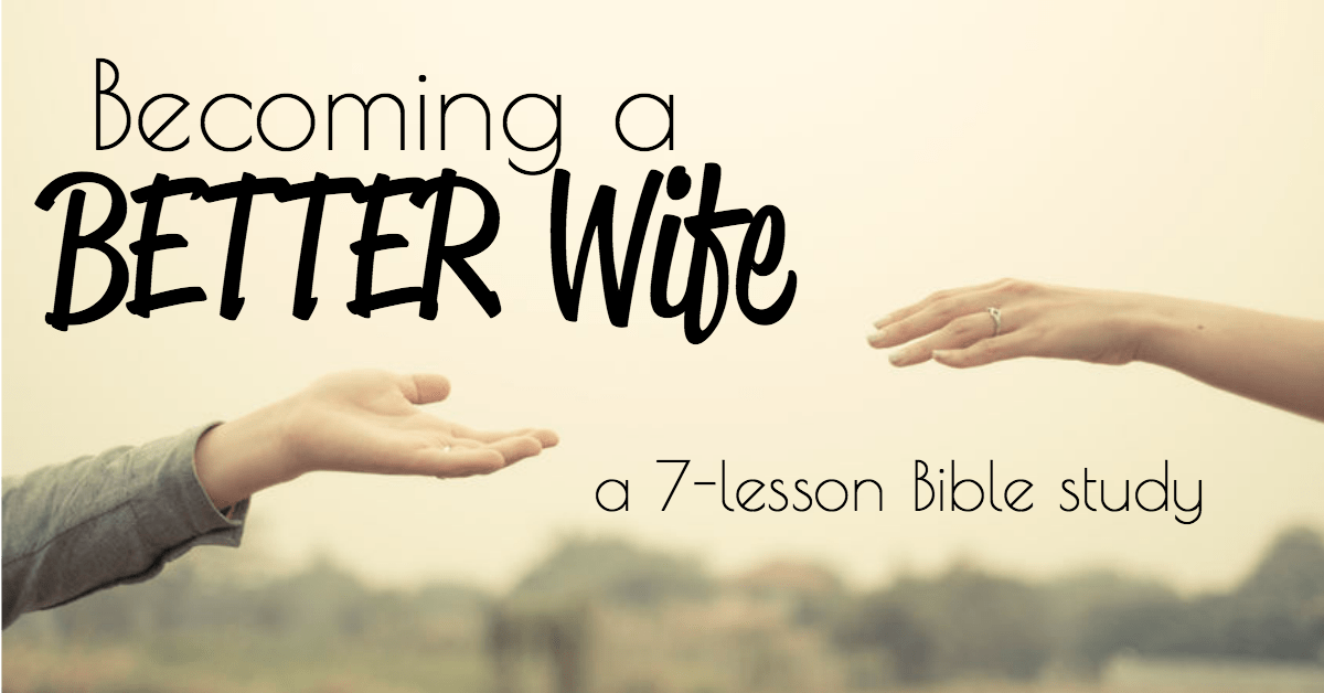 Becoming a Better Wife