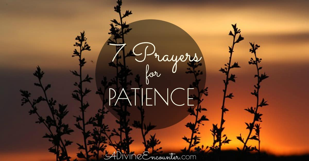 Prayers for Patience