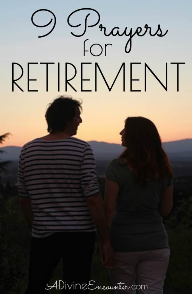 Are you a Christian retiree? Here are 9 biblical prayers for retirement.
