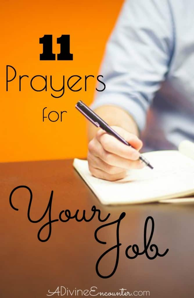 It is good for Christians to pray about our jobs. Here are eleven prayers for your job, from the pages of the Bible.