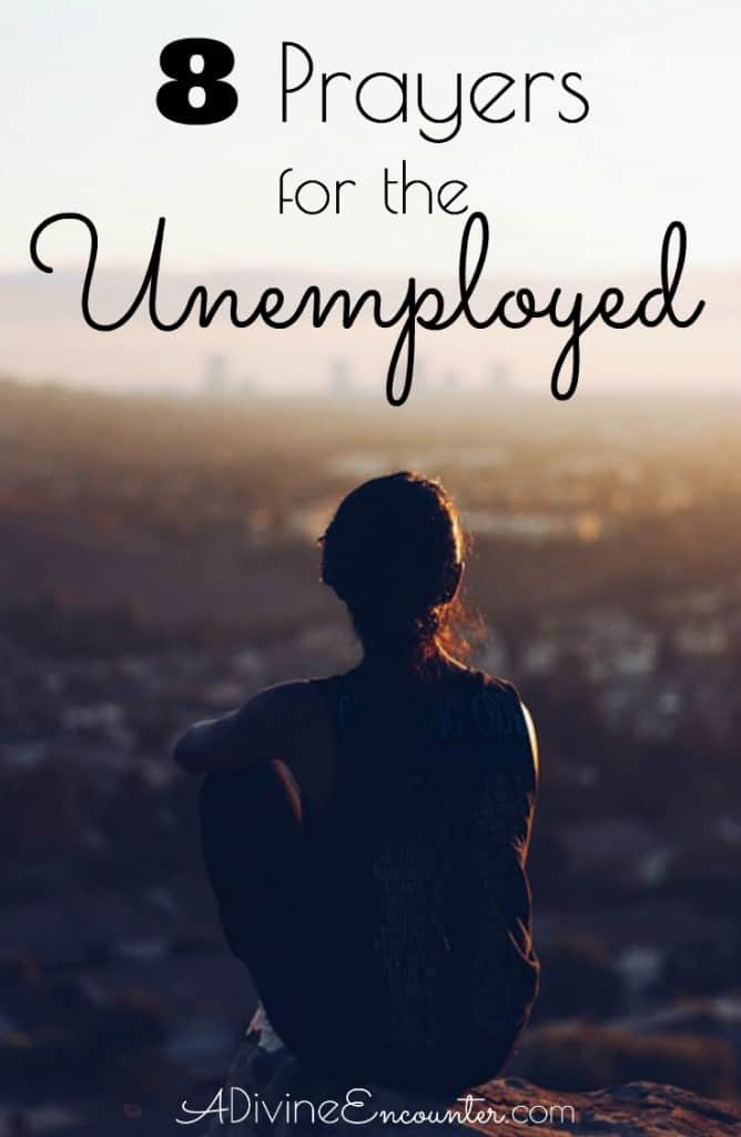 Job loss can be devastating, and prolonged unemployment brings increased stress. Here are 8 prayers for the unemployed, from the pages of the Bible.