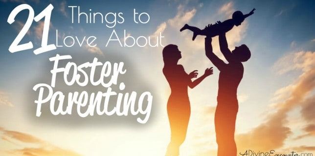 21 Things to Love About Foster Parenting fb