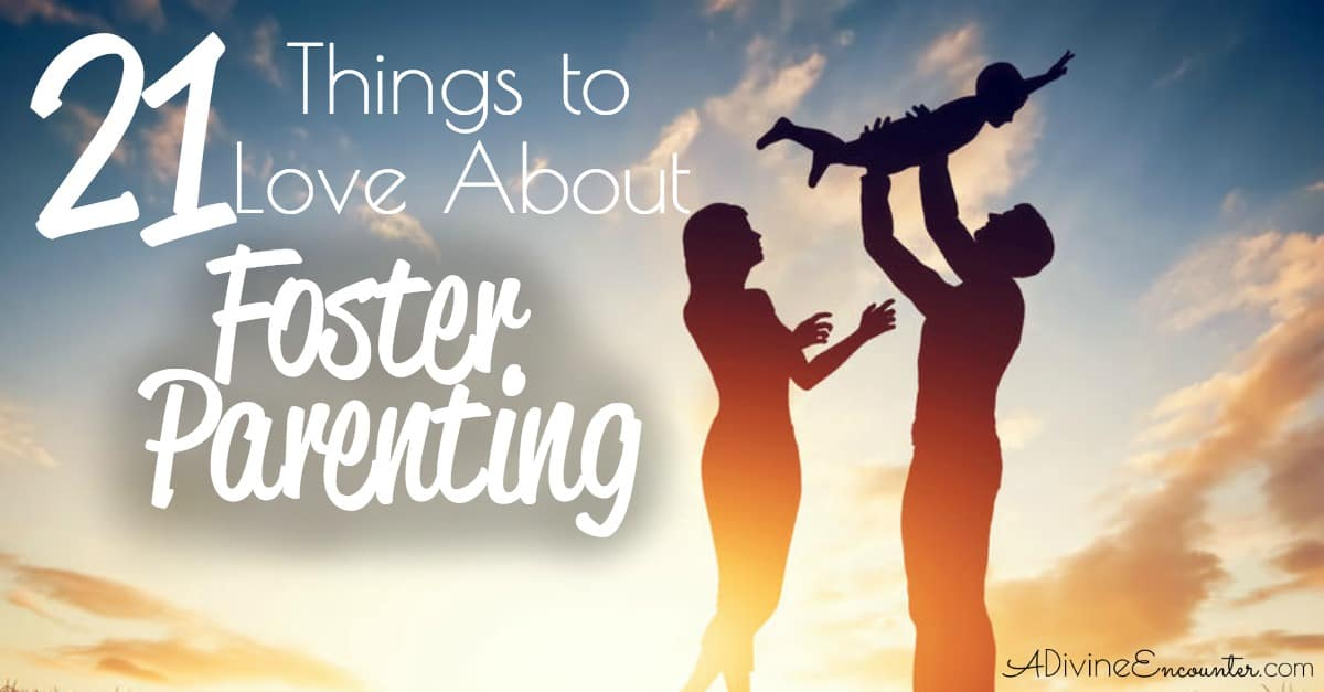 21 Things I Love About Fostering
