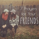 Prayers for Your Friends