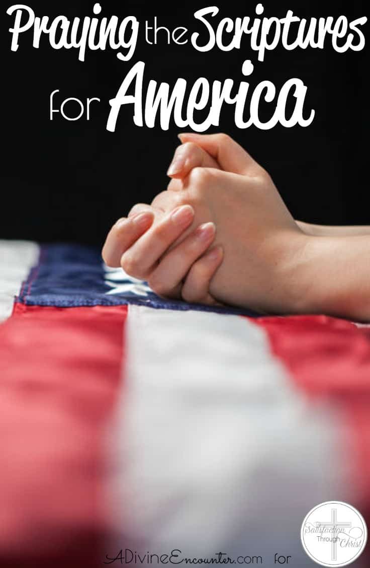 Praying the Scriptures for America
