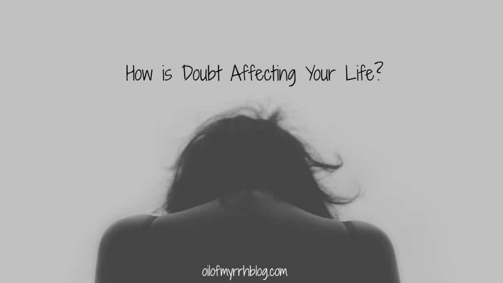 how-is-doubt-affecting-your-life