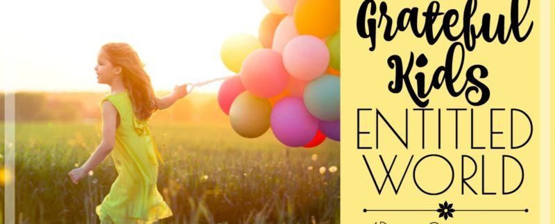 grateful-kids-in-an-entitled-world-fb
