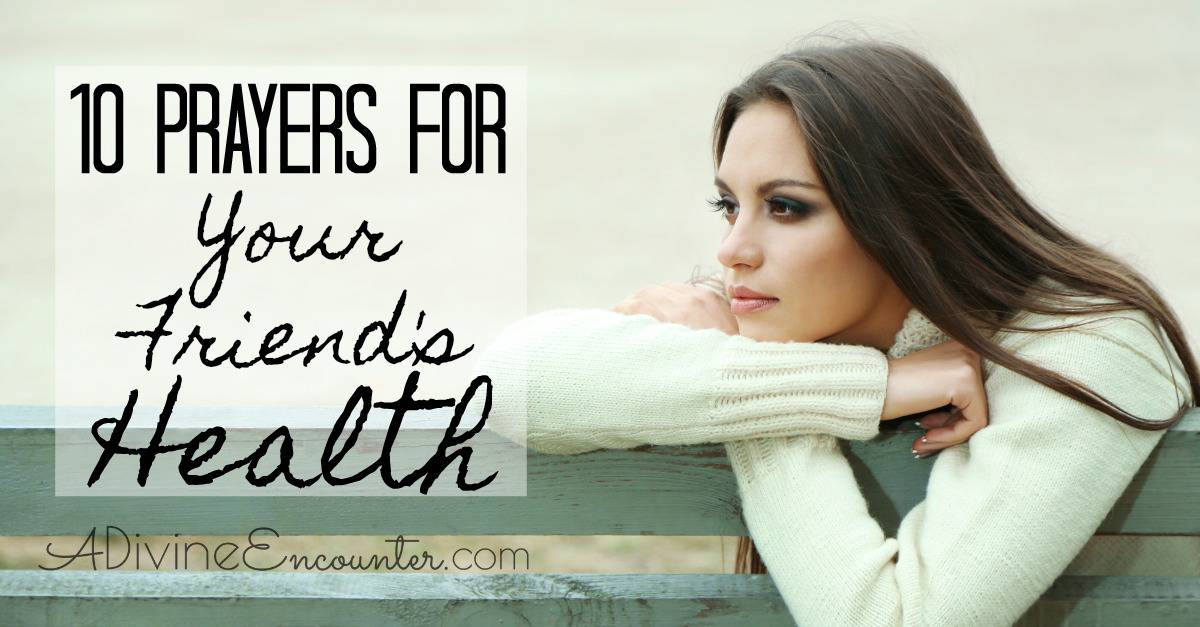 Prayers for Your Friend's Health